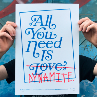 ricardo barquin molero, ricardo barquin, all you need is dynamite, all you need is love, print, illustration, poster, riso
